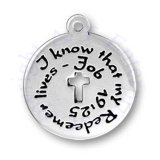 I KNOW THAT MY REDEEMER LIVES JOB 49:25 Pendant Charm