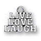 Live Love Laugh Word Message Charm