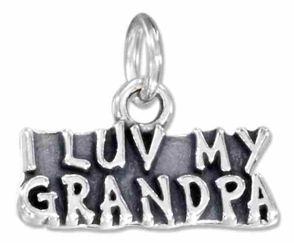 """I LUV MY GRANDPA"" Charm"
