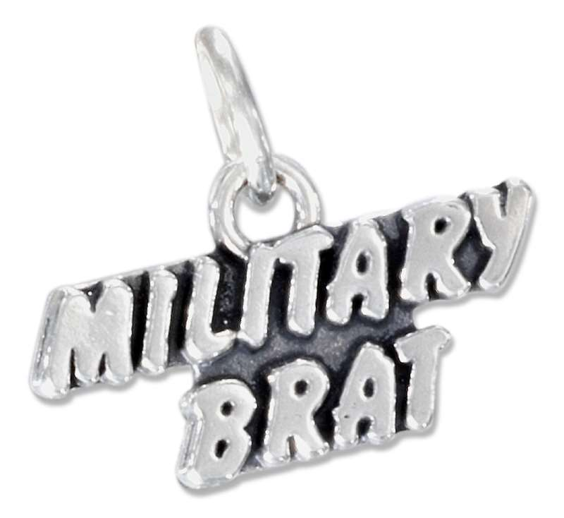 """MILITARY BRAT"" Message Word Charm"
